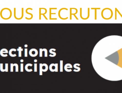 ÉLECTIONS MUNICIPALES | NOUS RECRUTONS